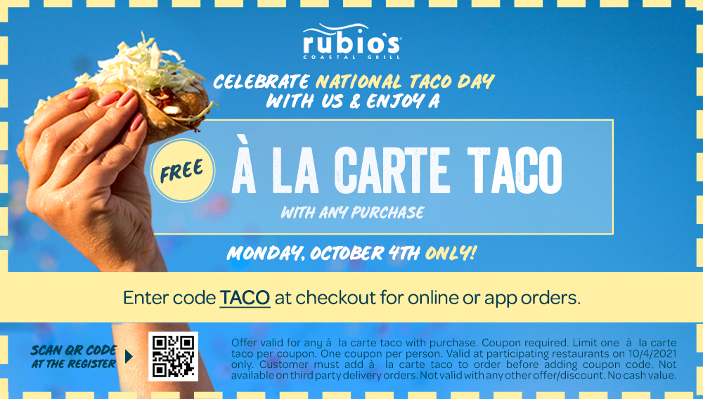Free A La Carte Taco with Any Purchase. October 4th Only!