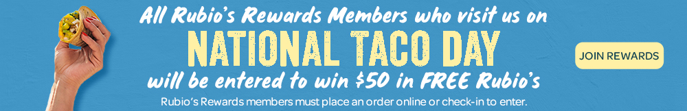 Rewards members who check in on 10/4 will be entered to win $50 in Free Rubio's
