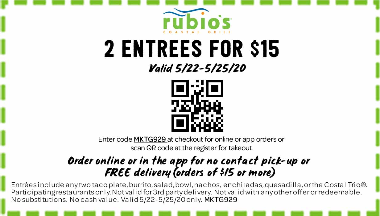 2 Entrees for $15.  Valid 5/22-5/25/20
