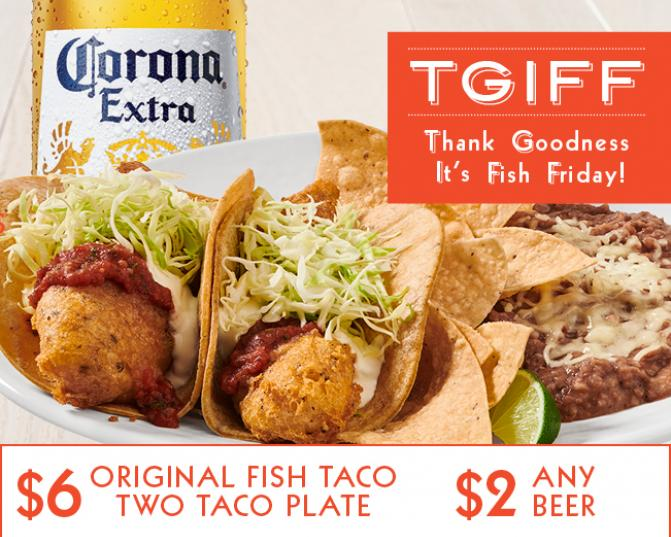 TGIFF - Thank Goodness It's Fish Friday at Rubio's - Join us for Friday Specials!