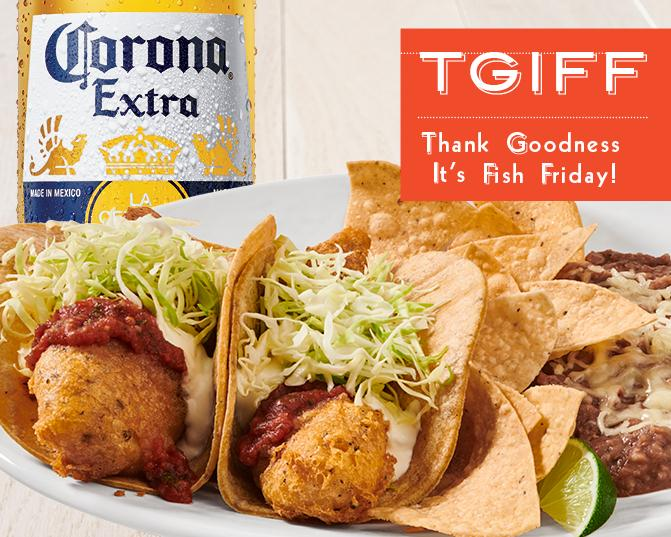 TGIFF - Thank Goodness It's Fish Friday at Rubio's - Join us for Specials!